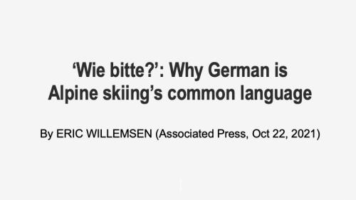 German is the language of Alpine skiing